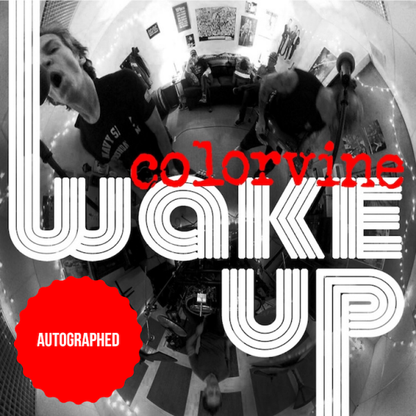 colorvine band wake up autographed
